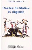 LE COUTOUR Elisabeth Noël - Contes de Malice et Sagesse