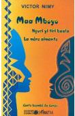 Maa Mboyo. La mère aimante. Contes beembé du Congo. Bilingue français-beembé