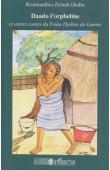 DIALLO Koumanthio Zeinab - Daado l'orpheline et autres contes du Fouta Djallon de Guinée