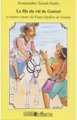 DIALLO Koumanthio Zeinab - Le fils du roi de Guémé et autres contes du Fouta Djallon de Guinée