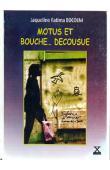 BOCOUM Jacqueline Fatima - Motus et bouche…décousue