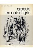 PESSARET Grégoire - Croquis en noir et gris