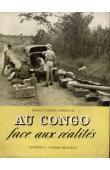 COMELIAU Marie-Louise - Au Congo face aux réalités