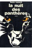 RUESCH Hans - La nuit des panthères
