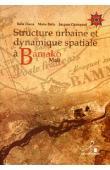 DIARRA Balla, BALLO Moïse, CHAMPAUD Jacques - Structure urbaine et dynamique spatiale à Bamako, Mali