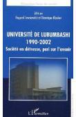 JEWSIEWICKI Bogumil, KLAUBER véronique (éditeurs) - Université de Lubumbashi 1990-1992. Société en détresse, pari sur l'avenir