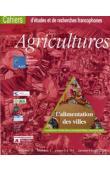 Cahiers Agricultures Vol.13-1 / 2004 - L'alimentation des villes