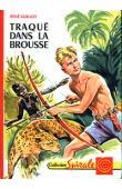 GUILLOT René - Traqué dans la brousse