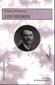 DELAFOSSE Maurice, MOURALIS Bernard (présentation de) - Les Nègres