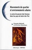 HAINARD François, VERSCHUUR Christine (éditeurs) - Mouvements de quartier et environnements urbains. La prise du pouvoir des femmes dans les pays du Sud et de l'Est
