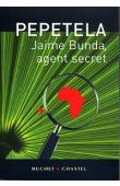 PEPETELA - Jaime Bunda, agent secret