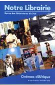 Notre Librairie - 149 - Cinémas d'Afrique