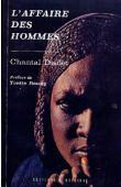 DISDET Chantal - L'affaire des hommes