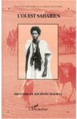 Ouest Saharien 02 - Histoire et sociétés maures / Moorish history and societies