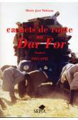 TUBIANA Marie-José - Carnets de route au Dar For (1965-1970)