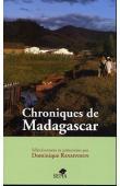 RANAIVOSON Dominique ( sélectionnées et présentées par) - Chroniques de Madagascar