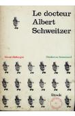 McKNIGHT Gerald - Le Docteur Albert Schweitzer (Verdict on Schweitzer)