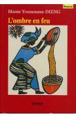 DIENG Mame Younousse - L'ombre en feu. 2eme édition