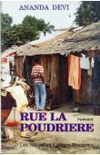 DEVI Ananda (Ananda Devi Nirsimloo-Anenden) - Rue la poudrière