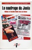 Anonyme, Institut PANOS - Le naufrage du Joola. Médias et Société Civile face au Drame