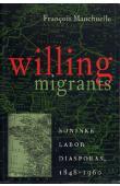 MANCHUELLE François - Willing Migrants. Soninke Labor Diasporas, 1848-1960