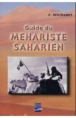 DESCHAMPS C. - Guide du méhariste saharien