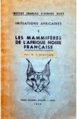 DEKEYSER P. L. - Les Mammifères de l'Afrique noire française