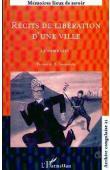 JEWSIEWICKI Bogumil, DIBWE DIA MWEMBU Donatien, HOOVER J. Jeffrey (éditeurs) - Récits de libération d'une ville: Lubumbashi. Actes du Colloque de Lubumbashi - Juillet 1997