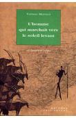 MOFOLO Thomas - L'homme qui marchait vers le soleil levant
