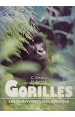 SCHALLER George Beals, NICHOLS Michael, (photographies) - Gorilles. Les survivants des Birunga
