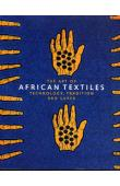 PICTON John et Alia - The Art of African Textiles. Technology, Tradition and Lurex