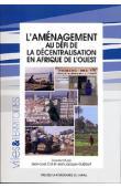 COLL Jean-Louis, GUIBBERT Jean-Jacques (coordonné par) - L'aménagement au défi de la décentralisation en Afrique de l'Ouest