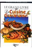 ALIBERT Pierre - Le Grand Livre de la cuisine guyanaise - première édition 1996