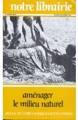 Notre Librairie - 066/067 / Aménager le milieu naturel