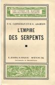 CARNOCHAN F.G., ADAMSON H.C. - L'empire des serpents