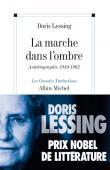 LESSING Doris - La marche dans l'ombre. Autobiographie (1949-1962)