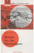Histoire des Iles Mascareignes