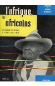 GOSSET Pierre et Renée - L'Afrique, les Africains. Tome 3: Du rivage des Syrtes à Fort-Dauphin