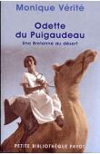 VERITE Monique - Odette du Puigaudeau. Une bretonne au désert
