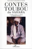 TUBIANA Jérôme (recueillis par) - Contes toubou du Sahara. Contes recueillis au Niger et au Tchad par Jérôme Tubiana