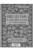 TRILLES R.P. - Chez les Fang ou quinze années de séjour au Congo français
