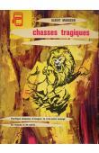 MAHUZIER Albert - Chasses tragiques
