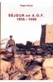 MARIE Roger - Séjour en AOF. Mauritanie et Sénégal. 1956-1959