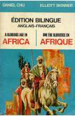 A Glorious Age in Africa / Une ère glorieuse en Afrique. Edition bilingue anglais-français