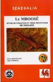 KESTELOOT Lilyan, VEIRMAN Anja - Le Mboosé, mythe de fondation et génie protecteur de Kaolack