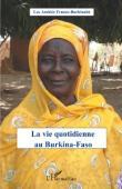 BOURGUIGNON Jean-Claude, KAFANDO Jules Casimir - La vie quotidienne au Burkina-Faso