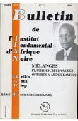 Bulletin de l'IFAN - Série B - Tome 51 - n°1/2 - 2001 - Mélanges pluridisciplinaires offerts à Abdoulaye Ly