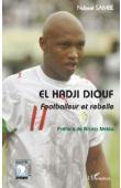 El Hadji Diouf, footballeur et rebelle