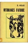 HOLAS Bohumil - Mythologies d'Afrique