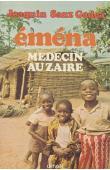 SANZ GADEA Joaquin - Eména. Médecin au Zaïre